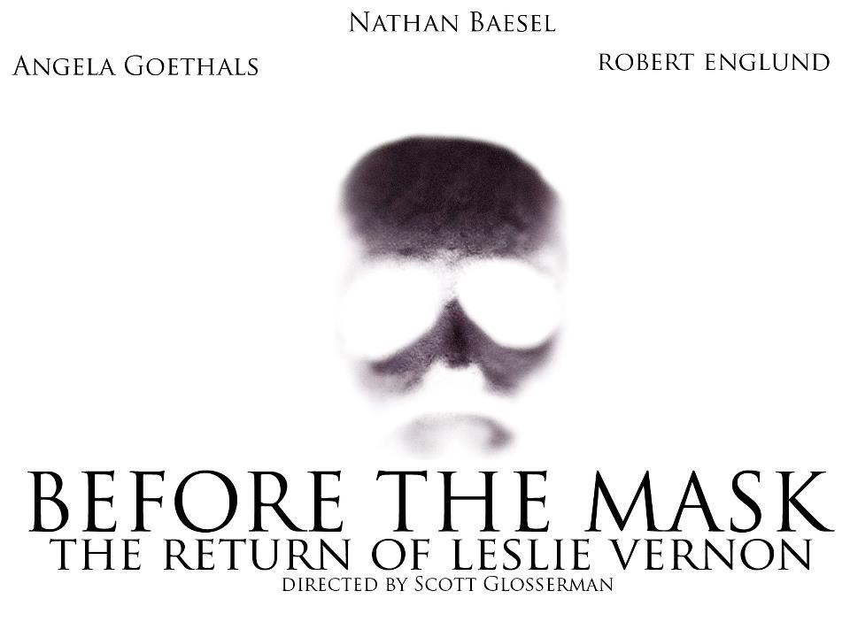 Before the Mask : The Return of Leslie Vernon  Behind-the-mask1