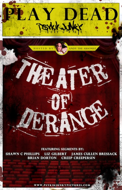 Theatre of the Deranged Drops Red-Band Trailer