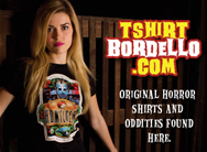T-Shirt Bordello has all your horror apparel needs!!