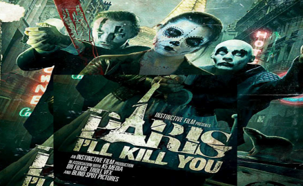 Paris I'll Kill You banner