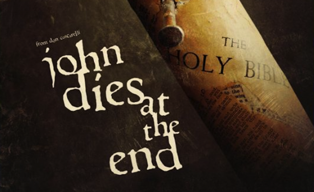 John Dies at the End banner