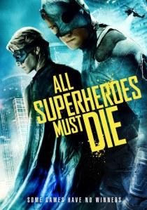 All Superheroes Must Die poster