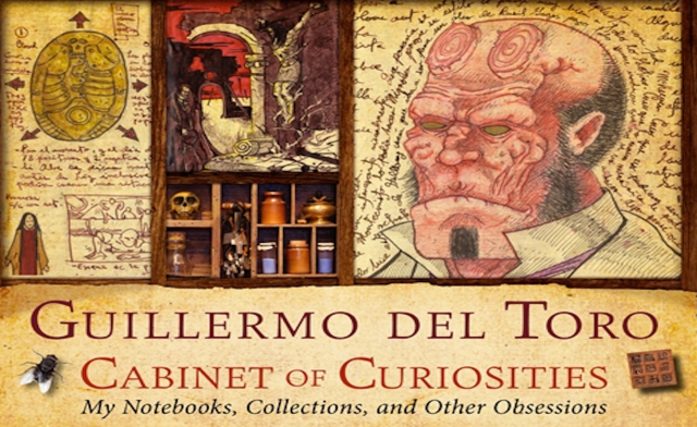 guillermo toro cabinet of curiosities guillermo toro s new