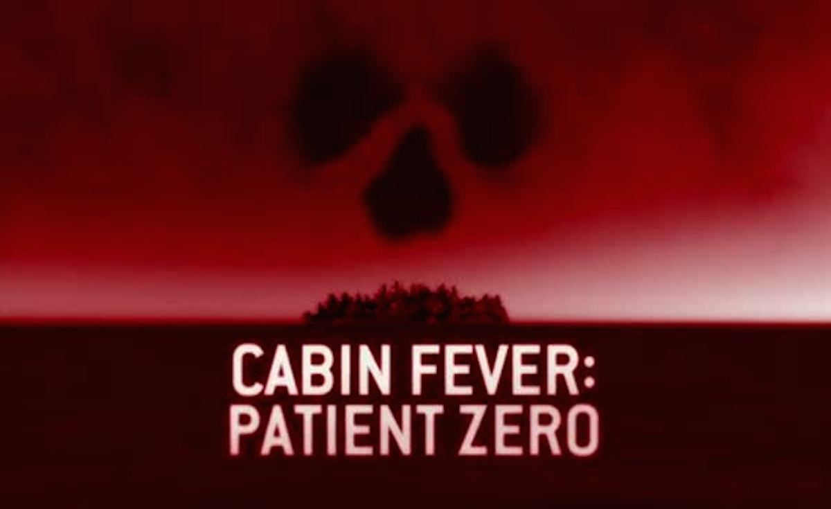 cabin fever patient zero 2014 horror movies horror news