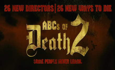 The ABCs of Death2 banner