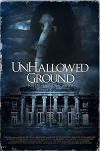 Unhallowed Ground poster7657