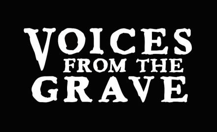 Voices from the Grave banner1