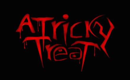 A Tricky Treat banner