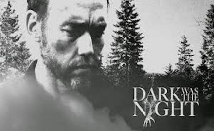 Dark was the Night banner