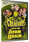 !!!CREATURE WITH THE ATOM BRAIN