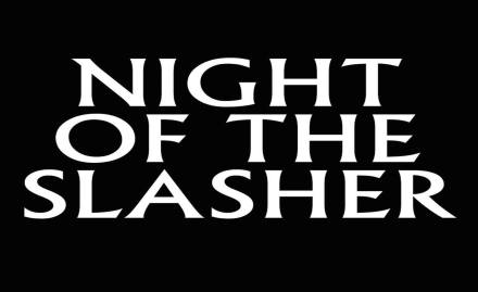 Night of the Slasher banner